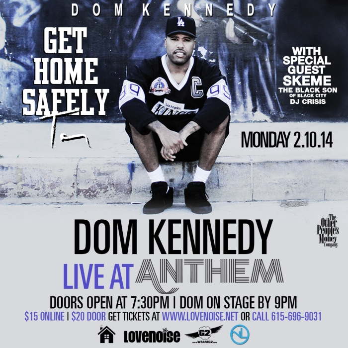 Dom Kennedy In Nashville